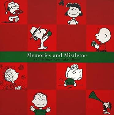 Memories and Mistletoe: A Christmas Keepsake Album