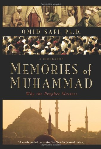Memories of Muhammad: Why the Prophet Matters 9780061231353