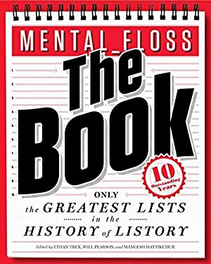 Mental Floss: The Book: The Greatest Lists in the History of Listory 9780062069306