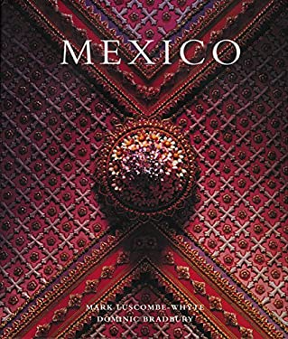 Mexico: Architecture - Interiors - Design