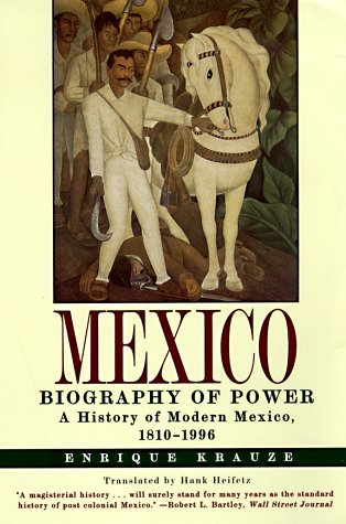 Mexico: Biography of Power 9780060929176