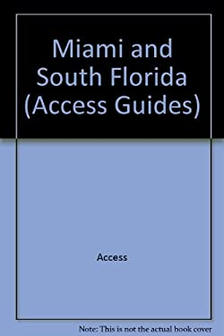 Miami and South Florida Access