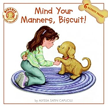Mind Your Manners, Biscuit! 9780061128356
