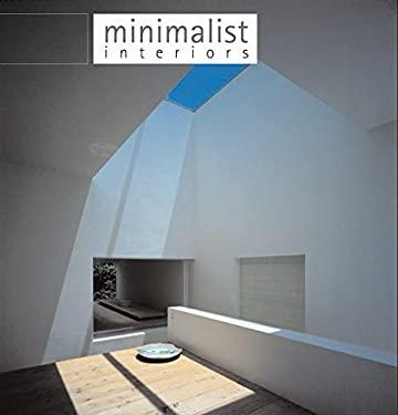 Minimalist Interiors 9780060829902