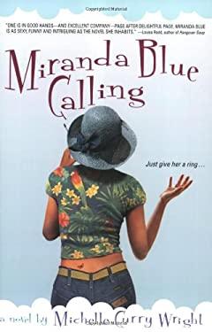 Miranda Blue Calling