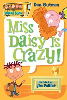 My Weird School #1: Miss Daisy Is Crazy! 9780060507008