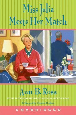 Miss Julia Meets Her Match: Miss Julia Meets Her Match