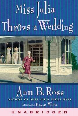 Miss Julia Throws a Wedding: Miss Julia Throws a Wedding