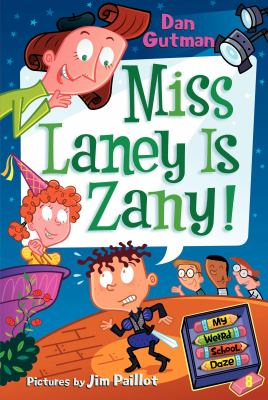 Miss Laney Is Zany! 9780061554155