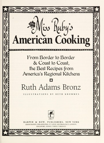 Miss Ruby's American Cooking: From Border to Border and Coast to Coast