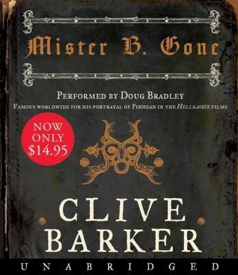 Mister B. Gone 9780061672903