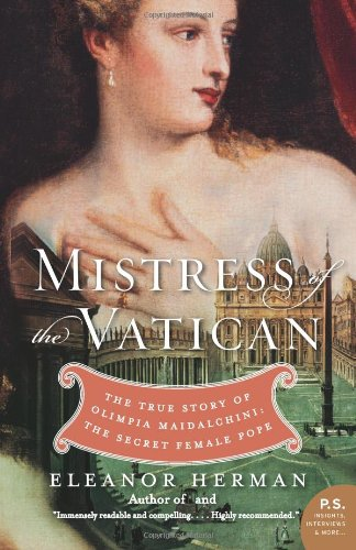 Mistress of the Vatican: The True Story of Olimpia Maidalchini