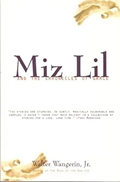 Miz Lil and the Chronicles of Grace