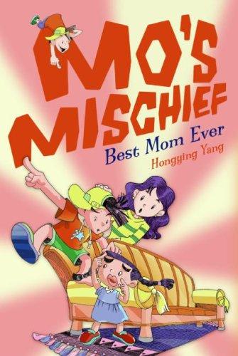 Mo's Mischief: Best Mom Ever