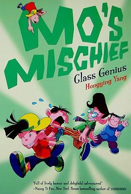 Mo's Mischief: Class Genius