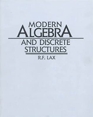 Modern Algebra and Discrete Structures
