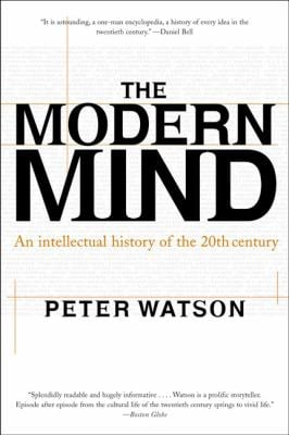Modern Mind: An Intellectual History of the 20th Century 9780060084387