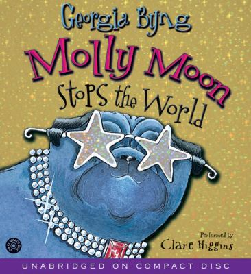 Molly Moon Stops the World CD: Molly Moon Stops the World CD