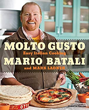 Molto Gusto: Easy Italian Cooking 9780061924323