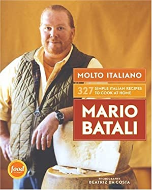 Molto Italiano: 327 Simple Italian Recipes to Cook at Home 9780060734923