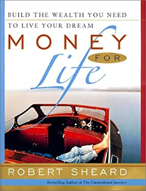 Money for Life: The 20 Factor Plan for Accumulating Wealth While You're Young