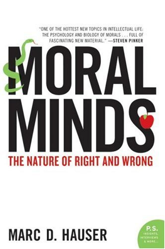 Moral Minds: The Nature of Right and Wrong 9780060780722