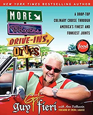 More Diners, Drive-Ins and Dives: A Drop-Top Culinary Cruise Through America's Finest and Funkiest Joints 9780061894565