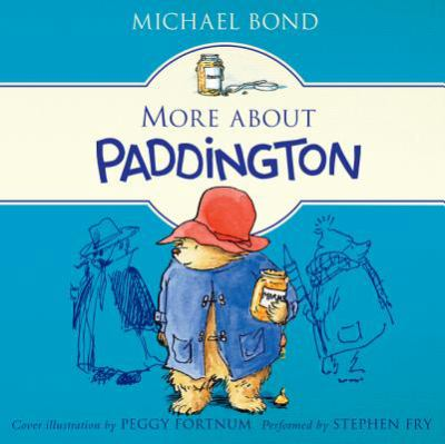 More about Paddington: Classic Adventures of the Bear from Darkest Peru