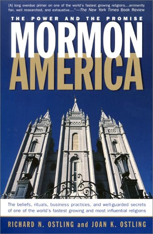 Mormon America: The Power and the Promise 9780060663728