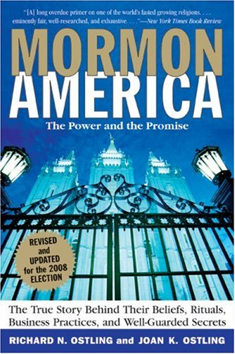 Mormon America: The Power and the Promise 9780061432958