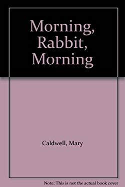 Morning, Rabbit, Morning