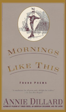 Mornings Like This : Found Poems