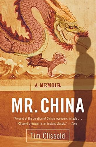 Mr. China: A Memoir 9780060761400