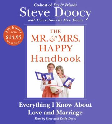 Mr. & Mrs. Happy Handbook: Everything I Know about Love and Marriage