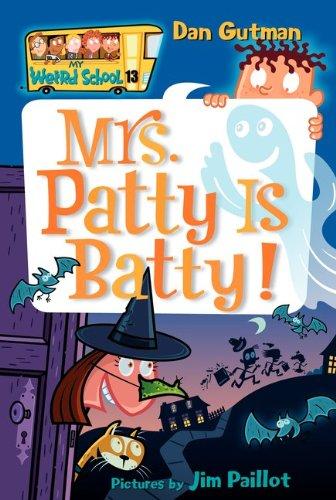 Mrs. Patty Is Batty! 9780060853808