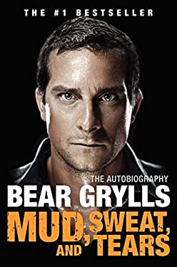 Mud, Sweat, and Tears: The Autobiography 9780062124197