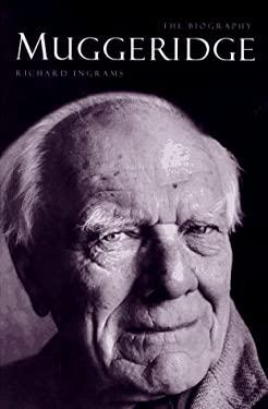 Muggeridge: The Biography