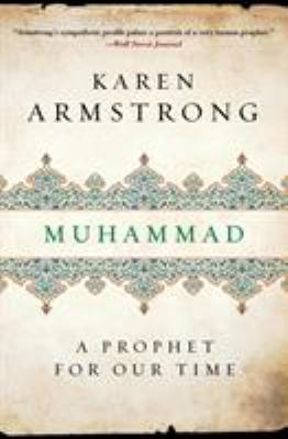Muhammad: A Prophet for Our Time 9780061155772