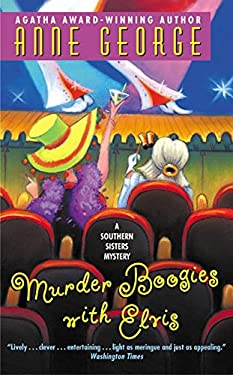 Murder Boogies with Elvis: A Southern Sisters Mystery 9780061031021