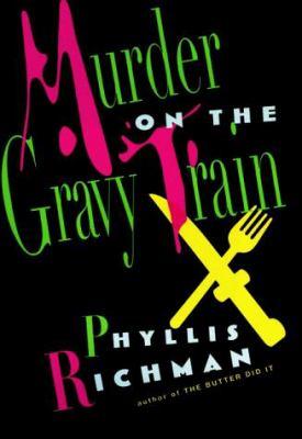 Murder on the Gravy Train