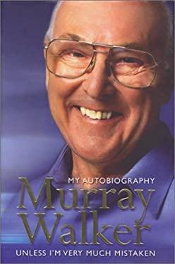 Murray Walker: My Autobiography