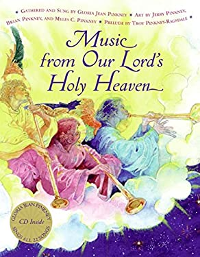 Music from Our Lord's Holy Heaven [With CD (Audio)]