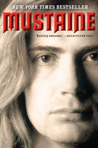 Mustaine: A Heavy Metal Memoir 9780061714405