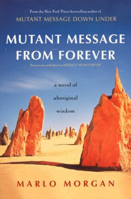 Mutant Message from Forever: A Novel of Aboriginal Wisom 9780060930264