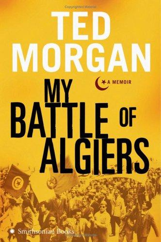 My Battle of Algiers: A Memoir