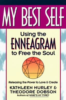 My Best Self: Using the Enneagram to Free the Soul