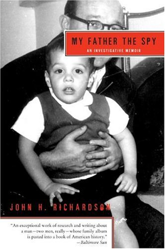 My Father the Spy: An Investigative Memoir 9780060510367