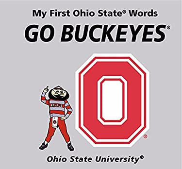 Go Buckeyes: My First Ohio State Words 9780062196057