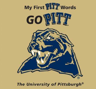 Go Pitt: My First Pitt Words 9780062203632