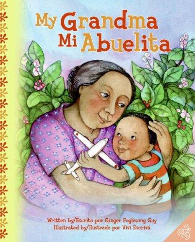 My Grandma/Mi Abuelita 9780060790981